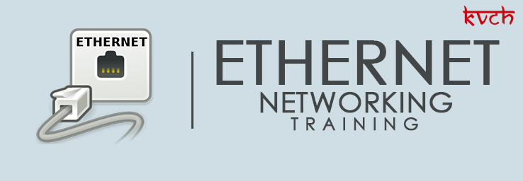 Best Ethernet Networking Training Institute & Certification in Noida